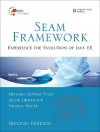 Seam Framework: Experience the Evolution of Java EE - Michael Juntao Yuan, Thomas Heute, Jacob Orshalick