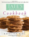 Tate's Bake Shop Cookbook - Kathleen King