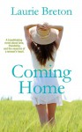 Coming Home - Laurie Breton