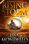 Brave the Storm, Season 2, Episode 3 - Lisa Mondello, Julie Kenner, Dee Davis