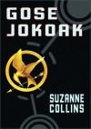 Gose Jokoak (Gose Jokoak, #1) - Suzanne Collins