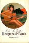 Il congresso dell'amore. Un romanzo d'amore - Leslie A. Fiedler, Bruno Oddera