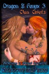 Clan Chiefs (Dragon & Fenyx, #3) - Auburnimp, Michael Barnette