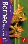 Footprint Borneo Handbook - Paul Dixon
