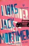 I Was Jack Mortimer (Pushkin Vertigo) - Alexander Lernet-Holenia, Ignat Avsey