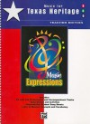 Music Expressions: Music for Texas Heritage: Teacher Edition [With CD (Audio)] - Robert W. Smith, Susan L. Smith