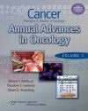 Cancer: Principles & Practice of Oncology: Annual Advances in Oncology: 2 - Vincent T. DeVita Jr., Theodore S. Lawrence, Steven A. Rosenberg, Vincent T. DeVita Jr. Md, Theodore S. Lawrence Md PhD, Steven A. Rosenberg Md PhD