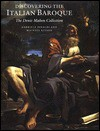 Discovering the Italian Baroque - Gabriele Finaldi, Michael Kitson