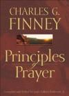 Principles of Prayer - Charles G. Finney, L. G. Jr. Parkhurst