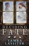 Deciding Fate (Role of Fate Book 1) - Tamra Lassiter
