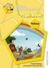Nelson Comprehension Pupil Book. Yellow Level - Sarah Lindsay