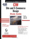 CIW: Site and E-Commerce Design Study Guide (Exams 1d0-420 and 1d0-425) - Jeffrey S. Brown, Susan L. Thomas, J. Peter Bruzzese