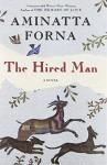 The Hired Man - Aminatta Forna