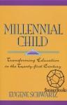 Millennial Child - Eugene Schwartz