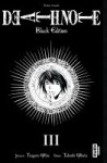Death Note: 3 /Black Edition - Tsugumi Ohba, Takeshi Obata