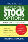 Employee Stock Options Executive Tax Planning - Michael Gray