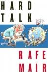 Hard Talk - Rafe Mair