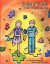 Evan & Me, a Story of Autism and Love - Mary Karsten Hebrank, Kat Parrish