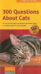 300 Questions about Cats - Gerd Ludwig
