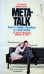 Meta-Talk: The Guide to Hidden Meanings in Conversations - Gerard I. Nierenberg, Henry H. Calero