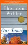 A Teacher's Guide to Our Town: Common-Core Aligned Teacher Materials and a Sample Chapter - Thornton Wilder, Amy Jurskis