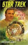 Star Trek The Captain's Oath - Christopher L. Bennett