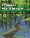 By Robert E. Quinn, Sue R. Faerman, Michael P. Thompson, Michael McGrath, Lynda S. St. Clair: Becoming a Master Manager: A Competing Values Approach Fifth (5th) Edition - -Author-