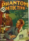 The Phantom Detective - Death Rides the Blizzard - November, 1936 17/1 - Robert Wallace