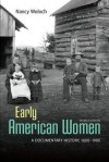 Early American Women: A Documentary History 1600 - 1900 Early American Women: A Documentary History 1600 - 1900 - Nancy Woloch