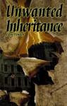 Unwanted Inheritance - Glen Ebisch