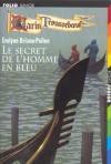 Le secret de l'homme en bleu - Evelyne Brisou-Pellen, Nicolas Wintz