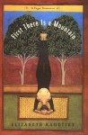 First There is a Mountain: A Yoga Romance - Elizabeth Kadetsky