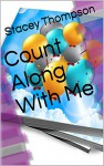 Count Along With Me - Stacey Thompson, James Thompson