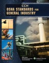 OSHA Standards for General Industry as of 01/2010 - CCH Incorporated