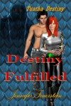 Destiny Fulfilled (Tuatha Destiny, #3) - Jennifer L. Feuerstein