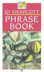 Phrase Book - Jo Shapcott