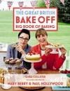By Linda Collister Great British Bake Off: Big Book of Baking [Hardcover] - Linda Collister
