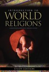Introduction to World Religions: Study Edition - Christopher Partridge
