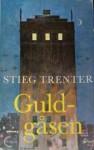 Guldgåsen - Stieg Trenter