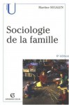 Sociologie de la famille - Martine Segalen