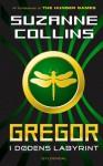 Gregor i dødens labyrint - Suzanne Collins