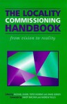 The Locality Commissioning Handbook - Michael Dixon, Andrew Willis, Topsy Murray