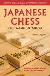 Japanese Chess: The Game of Shogi - Trevor Leggett, Alan Baker