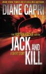 Jack and Kill (The Hunt for Jack Reacher) - Diane Capri