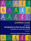 Learning Guide for Tortora, Introduction to the Human Body, Fourth Edition - Kathleen Schmidt Prezbindowski, Gerard J. Tortora