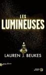 Les Lumineuses - Lauren Beukes, Nathalie Serval