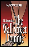 The Wall Street Domme - Harvey S. Hendrickson