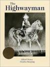 The Highwayman - Alfred Noyes, Charles Keeping