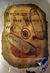 Stories in the Worst Way - Gary Lutz