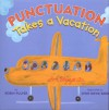 Punctuation Takes a Vacation [With Paperback Book] - Robin Pulver, Lynn Rowe Reed, John Beach
